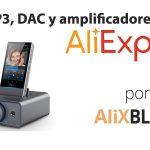 Fiio: Dac y reproductores portátiles de alta gama en AliExpress