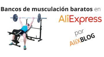 Bancos de musculación baratos en AliExpress: entrena desde casa por poco dinero