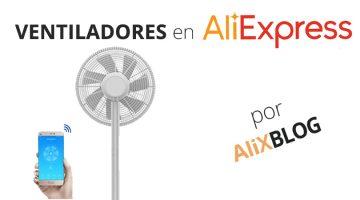 Ventiladores para tu hogar en AliExpress: refréscate por muy poco dinero