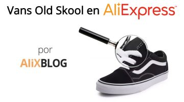 Analizamos unas Vans Old Skool baratas compradas en AliExpress: ¿son originales?