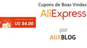 Cupons de boas vindas: economize na sua primeira compra no AliExpress (de 4$ a 100$)