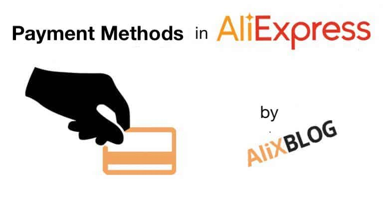 Payment Methods: the best way to pay on AliExpress - Guide 2019