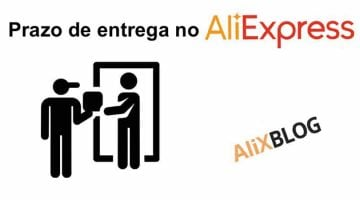 Prazo de entrega no AliExpress: Quanto tempo demora um pedido?