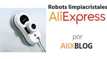 Robots limpia cristales baratos en AliExpress