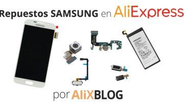Cómo conseguir recambios de Samsung baratos y de calidad en AliExpress