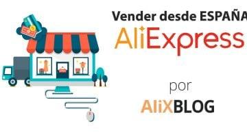 Cómo vender en AliExpress desde España