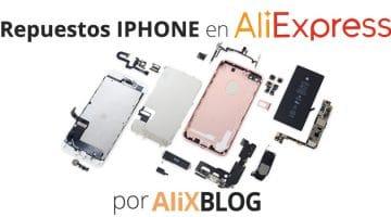 Recambios para iPhone: cómo comprarlos baratos en AliExpress