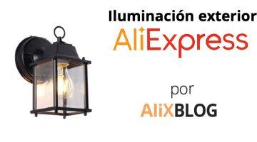 Analizamos las luces y lámparas de exterior de AliExpress