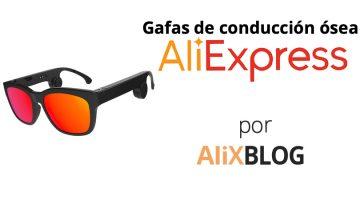 Gafas de conducción ósea: qué son y cómo comprarlas muy baratas en AliExpress