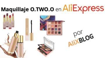 Analizamos el maquillaje de la marca O Two O que triunfa en AliExpress