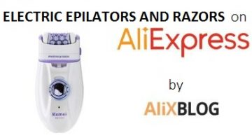 Electric Epilators and Razors on AliExpress – Complete Guide
