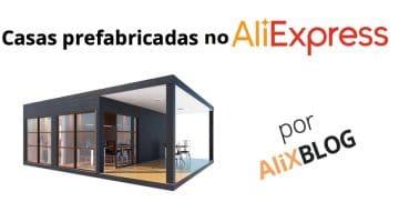 Você compraria uma casa pré-fabricada no AliExpress?