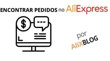 Não consegue ver seus pedidos do AliExpress? Saiba o motivo!