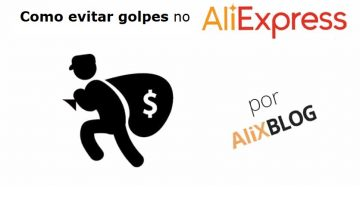 Como evitar golpes no AliExpress – Guia Completo